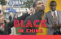What It's Like Being Black In China!