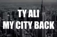 Ty Ali: My City Back [User Submitted]