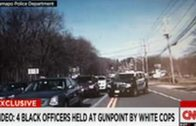 Four Black Officers Held At Gunpoint By White Cops!