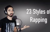 23 Styles of Rapping, Which one Is Your Favorite?