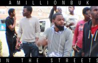 AmillionBuk – In The Streets [User Submitted]