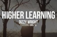 """Dizzy Wright """"Higher Learning"""""""