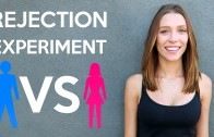 Rejection Experiment: Guys VS Girls!