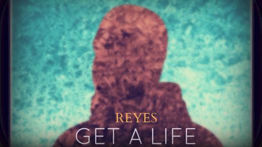 Alexander-Reyes---Get-A-Life