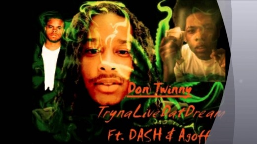 Don Twinny Ft. Dash & Agoff SODMG - Tryna Live Dat Dream