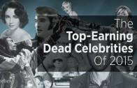 Top Earning Dead Celebrities 2015!