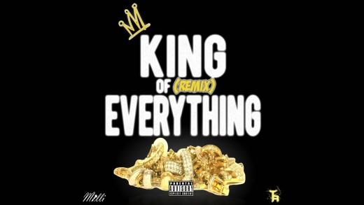Milli - King Of Everything (Remix)