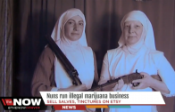 Big Business: Nuns Run Booming Marijuana Business Making $400,000 A Year!