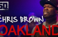 "50 Cent & Chris Brown Perform ""Im The Man"" Live In Oakland"